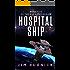Hospital Ship (THE RIM CONFEDERACY Book 5)