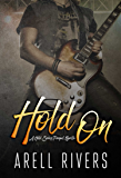 Hold On: A Prequel Novella (The Hold Series Book 6)