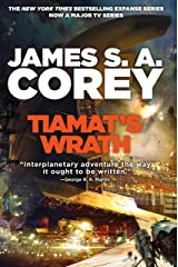 Tiamat's Wrath (The Expanse Book 8) Kindle Edition
