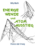 Energiewende und Atomausstieg