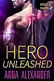 Hero Unleashed (Heroes of Saturn Book 2)