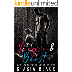 The Virgin and the Beast: a Dark Beauty and the Beast Tale (Stud Ranch Standalone Book 1)