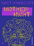 Mother Night (English Edition)