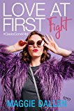 Love at First Fight (Geeks Gone Wild Book 1) (English Edition)