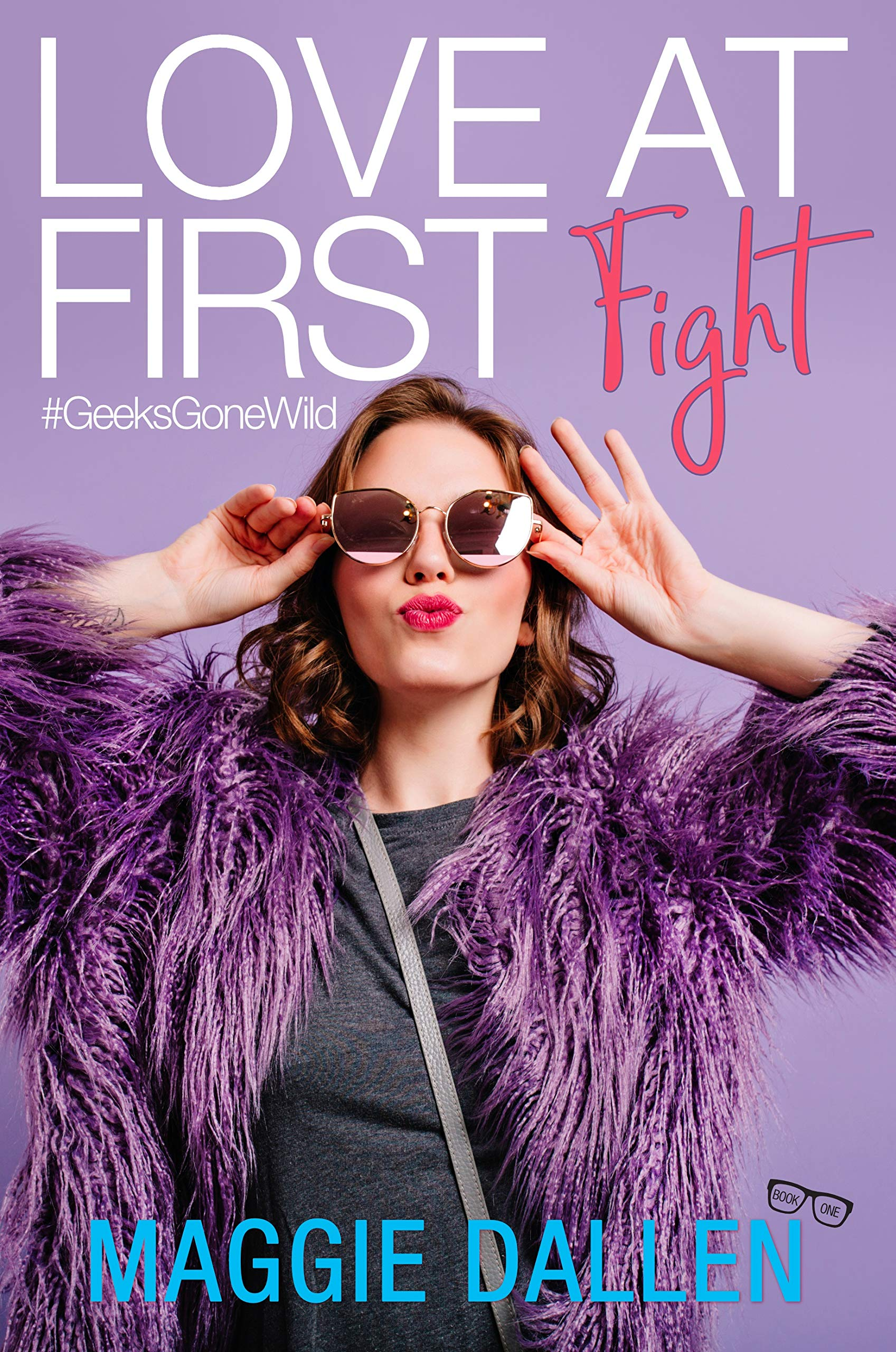 Love At First Fight  Geeks Gone Wild Book 1   English Edition