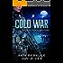 COLD WAR: Alien Incursion: Book 1