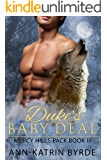 Duke's Baby Deal (MM Mpreg Shifter Romance) (Mercy Hills Pack Book 3) (English Edition)