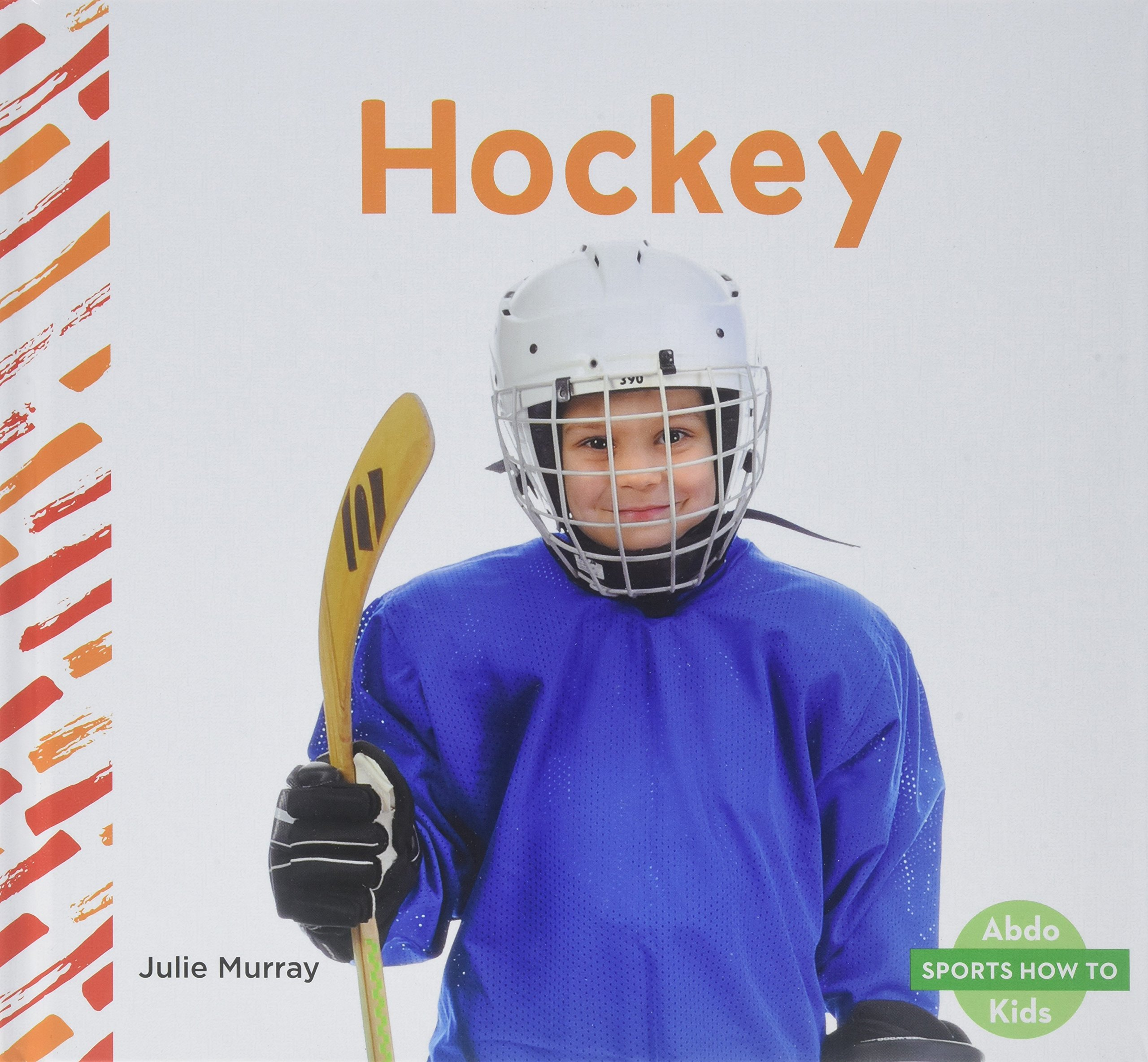 Hockey (Sports How to) by Abdo Kids Junior (Image #1)