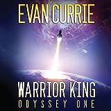 Warrior King: Odyssey One, Book 5