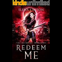 Redeem Me: A Reverse Harem Vampire Romance (The Last Vocari Book 3)
