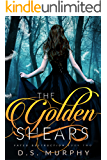 The Golden Shears (Fated Destruction Book 2) (English Edition)