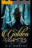 The Golden Shears (Fated Destruction Book 2)