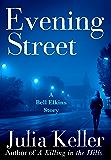 Evening Street: A Bell Elkins Novella (Bell Elkins Novels)