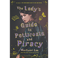 The Lady's Guide to Petticoats and Piracy (Montague Siblings Book 2)