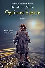 Ogni cosa è per te (Italian Edition)