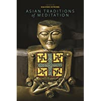 Asian Traditions of Meditation