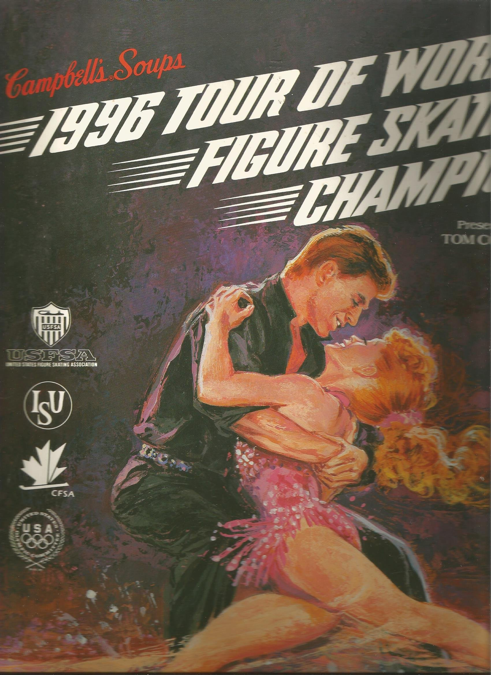 Campbells Soup 1996 Tour of World Figure Skating Champions (Program) Paperback – 1996