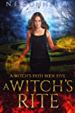 A Witch's Rite (Witch's Path Series: Book 5)