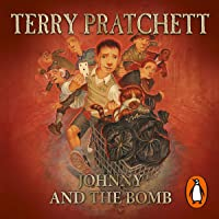 Johnny and the Bomb: Johnny Maxwell, Book 3