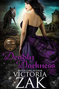 Deadly Darkness (Daughters of Highland Darkness Trilogy Book 2)