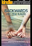 Backwards Into the Future