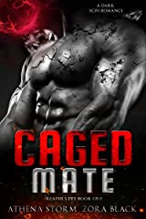 Caged Mate: A Dark SciFi Romance (Reaper's Pet Book 1) Kindle Edition