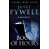 Book of Hours: Culture Crime Series - Female Protagonist (A Mikky dos Santos Thriller - Book 2)