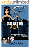 Dead Like Ted: An Undertaker Mystery (Undertaker Mysteries Book 2)