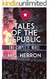 Tales of the Republic (The Complete Novel)