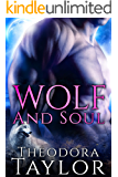 Wolf and Soul (Alpha Kings, Book 4): [50 Loving States, Oklahoma] (The Alaska Princesses 3)