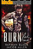 Burn For Me: Firefighter Bad Boy Romance (Firefighter Romance Book 1)