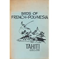 Field Guide to the Birds of French Polynesia