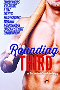 Rounding Third: A Baseball Anthology
