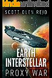 Earth Interstellar: Proxy War (English Edition)
