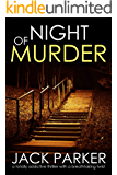NIGHT OF MURDER a totally addictive thriller with a breathtaking twist