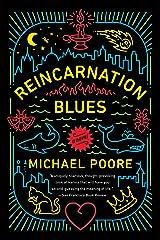 Reincarnation Blues: A Novel Kindle Edition