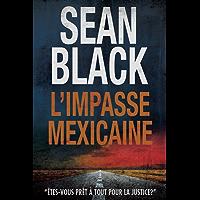 L'Impasse mexicaine: Une mission de Ryan Lock