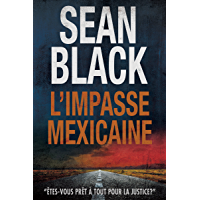 L'Impasse mexicaine: Une mission de Ryan Lock