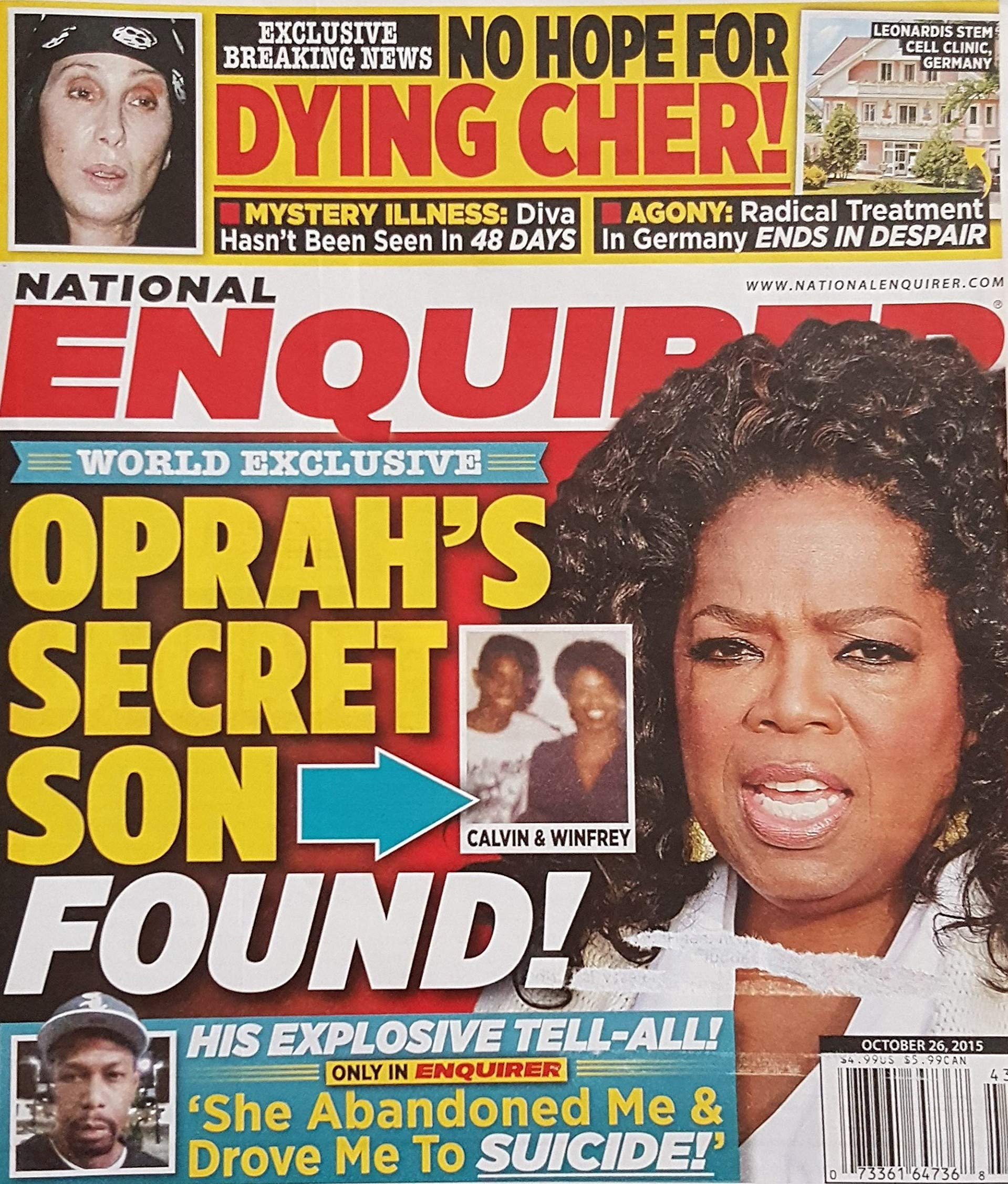 October 26, 2015 National Enquirer Oprah's Secret Son Found! No Hope for Dying Cher! Prince Harry Cocaine Scandal! Jennifer Aniston Has The Blues! ebook
