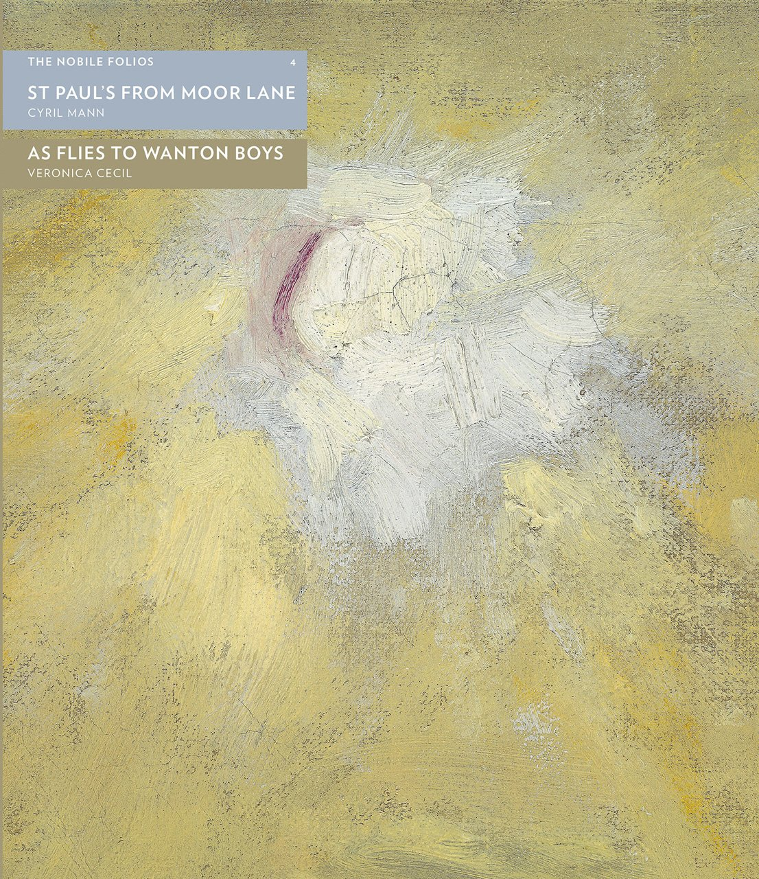 Download St Paul's from Moor Lane / As Flies to Wanton Boys / Cyril Mann's Post-War Cityscapes (Nobile Folios) ebook