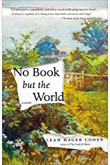 No Book but the World: A Novel Kindle Edition