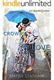 Crown's Chance at Love (Six Degrees Book 1)