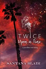 Twice Upon a Time: A Paradise Cove Story Kindle Edition