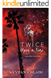 Twice Upon a Time: A Paradise Cove Story