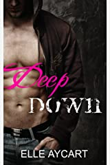Deep Down (The OGs Book 1) Kindle Edition