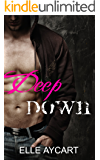 Deep Down (The OGs Book 1)