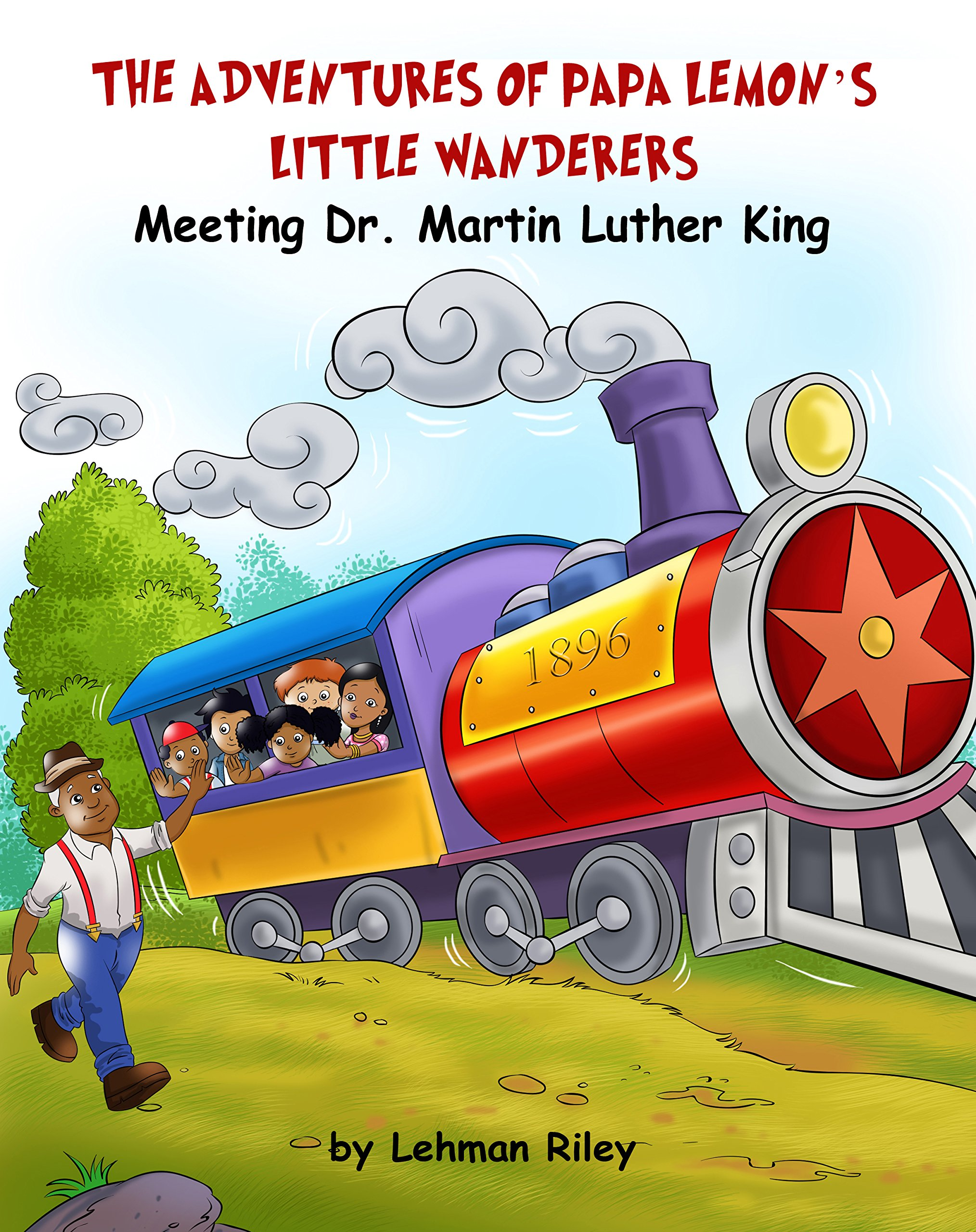 Download The Adventures of Papa Lemon's Little Wanderers Book 1: Meeting Dr. Martin Luther King (2nd Edition) PDF