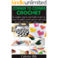 CORNER TO CORNER CROCHET : A complete step by step Guide on how to create beautiful crochet patterns and make awesome…