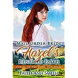 Mail Order Bride: Hazel's Renewed Faith (Nurses Of The Civil War Book 6)