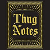 Thug Notes: A Street-Smart Guide to Classic